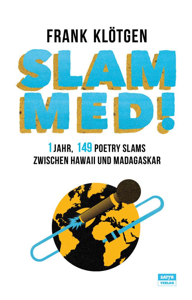 """""""Slammed"""" von Frank Klötgen: Perfektes Geschenk für Slam Fans"""