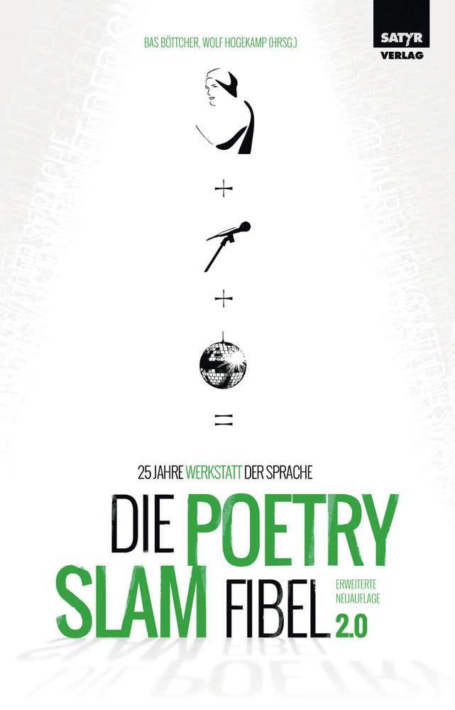 Die Poetry Slam Fibel 2.0 - Geschenk für Slam-Fans