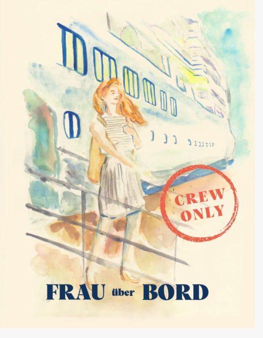 """""""Frau über Bord"""" von Marie Theres Schwinn: Kreuzfahrtschiffroman"""